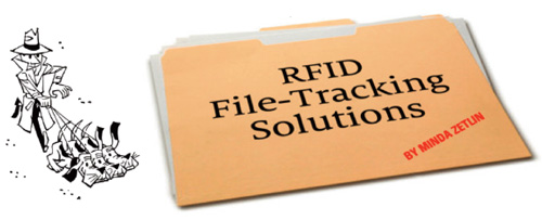 RFID File-Tracking Solutions