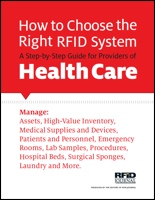 How to Choose the Right RFID System: A Step-by-Step Guide for Providers of Health Care