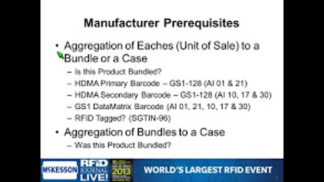 Supply Chain/Logistics: Serialization and Traceability – What It Takes to Pilot