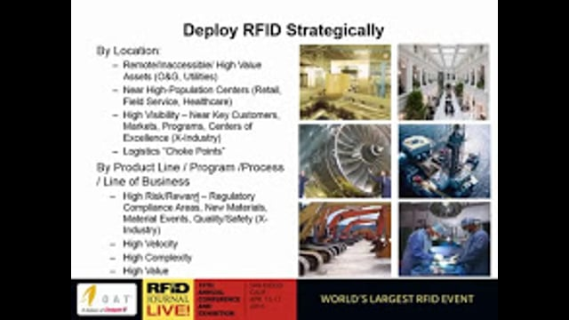 Solution Provider Session: Achieving Real Business Value From RFID—Why You Should Act Now