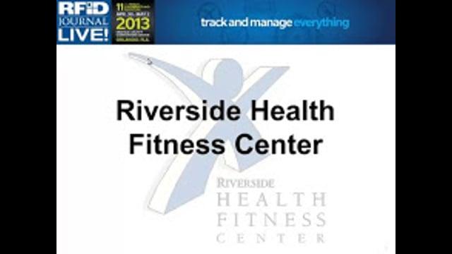 RFID Green Award Finalist: Riverside Health Fitness Center