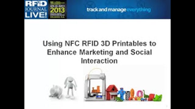 NFC Workshop: Using NFC RFID 3D Printables to Enhance Marketing