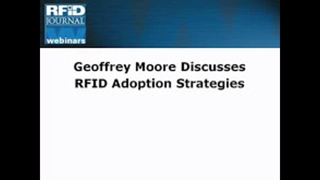 Geoffrey Moore's Strategies for RFID Adoption