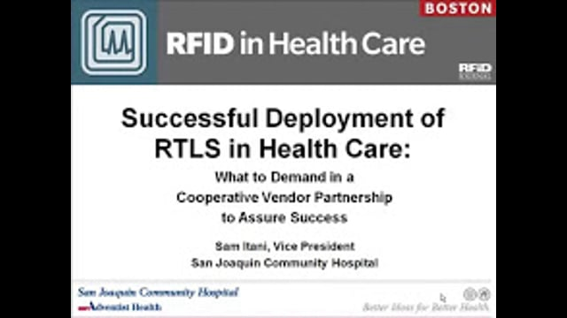 Successful Deployment of RTLS in Health Care: What to Demand in a Cooperative Vendor Partnership