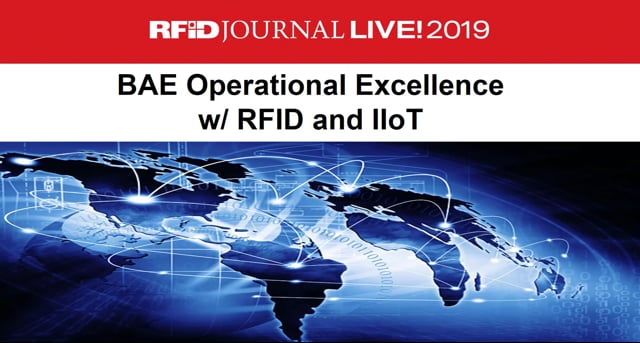 Keynote: BAE Systems Improves Manufacturing and Inventory Capability With RFID