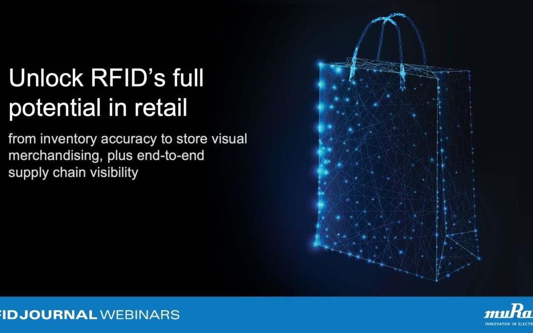 Unlock RFID's Full Potential in Retail