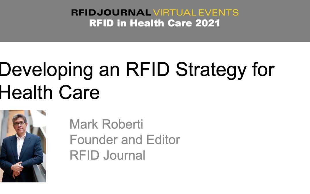 Developing an RFID Strategy for Health Care